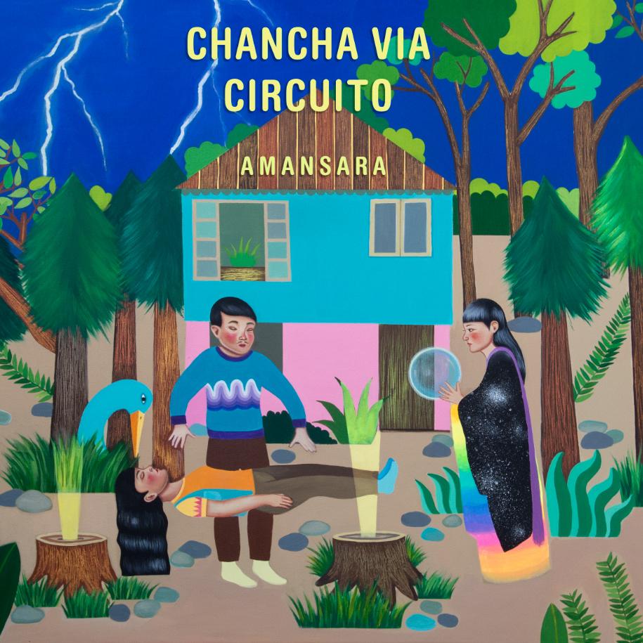 Chancha Via Circuito – Amansara