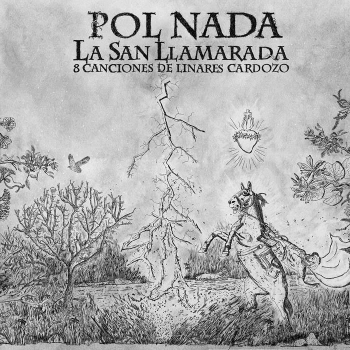 Pol Nada – La San Llamarada