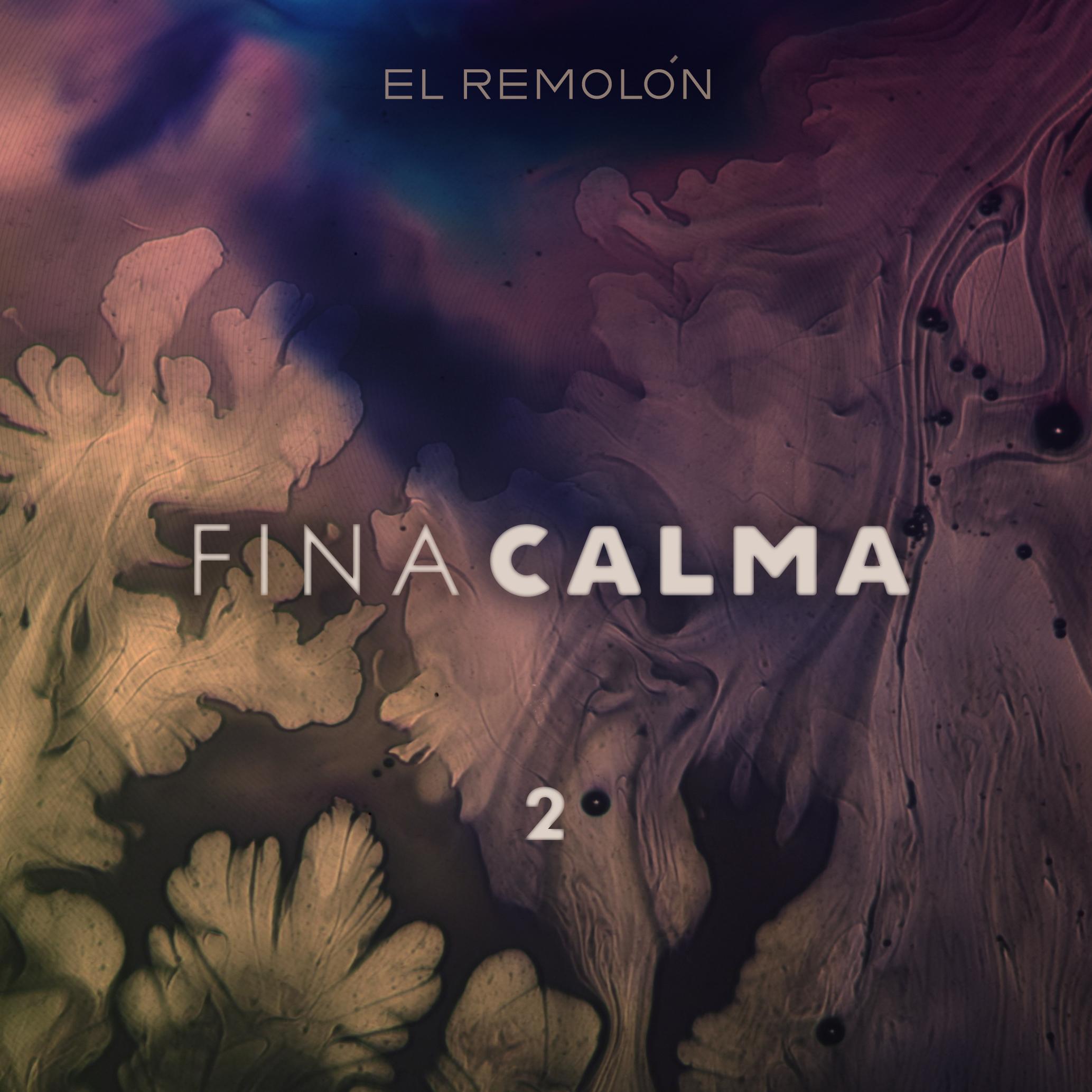 Medio Ambiente #5 – FINA CALMA II – El Remolón